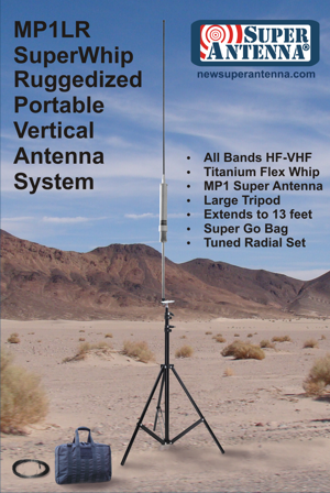 MP1LR SuperWhip Ruggedized Large Tripod Antenna with Go Bag All Band HF-VHF Antenna Package MP1B Antenna, SW1 SuperWhip, TM3D Large Tripod, GB1 Go Bag, MR4010 Radial Set, FG1 SWR Ruler