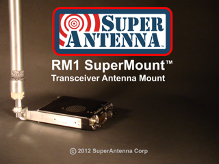RM1 SuperMount - Transceiver Antenna Mount